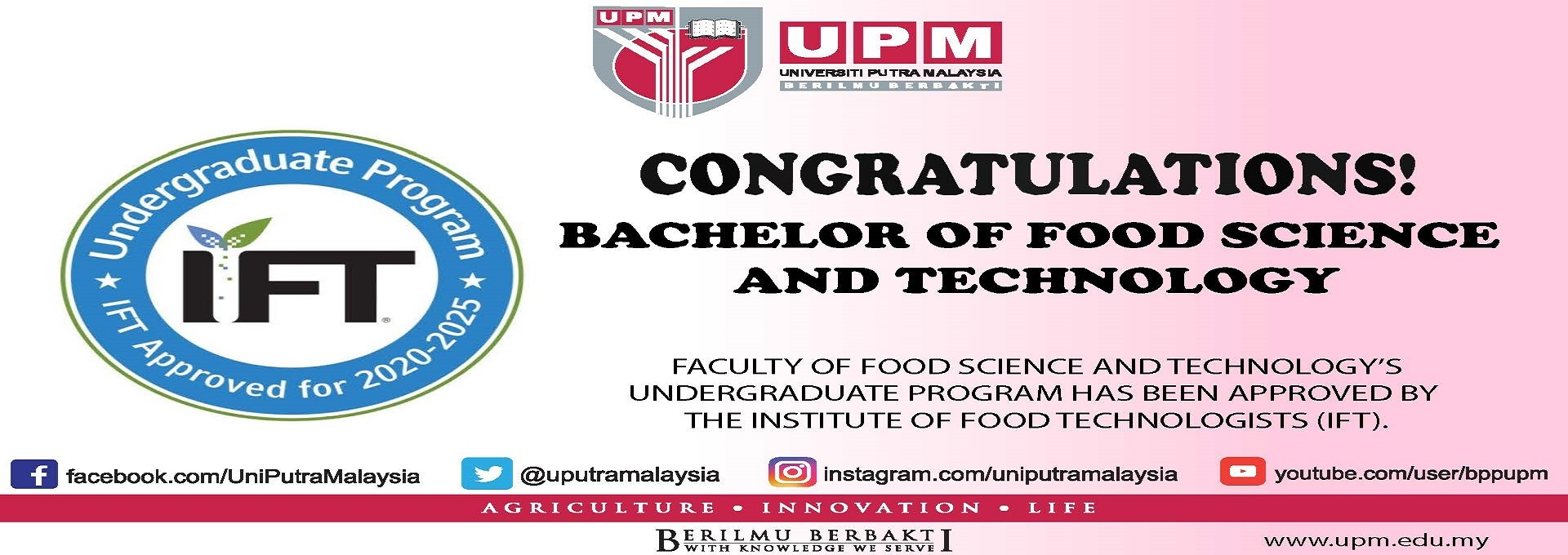 BSTM Program Successfully Approved By Institute of Food Technologist (IFT)